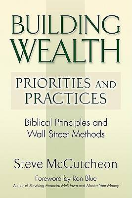 Building Wealth-Priorities and Practices