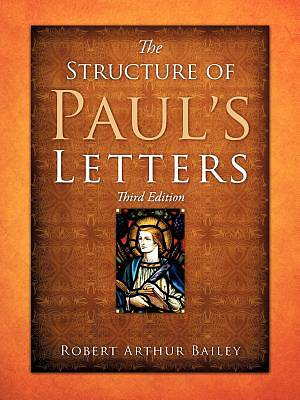 The Structure of Pauls Letters