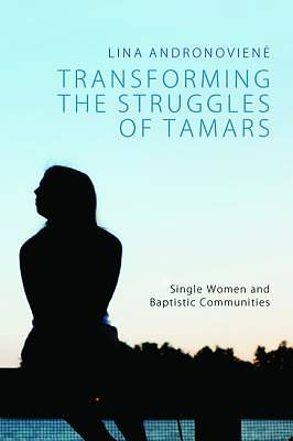 Transforming the Struggles of Tamars