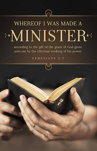 Ordination Bulletin - Ephesians 3:7 Made A Minister (Pack of 100)