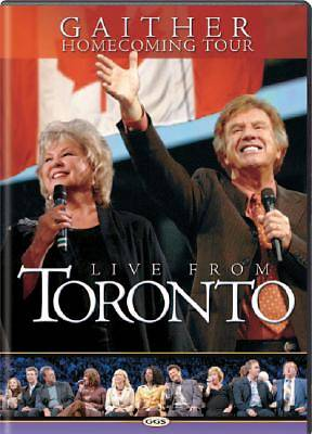 Gaither Homecoming Tour Live from Toronto