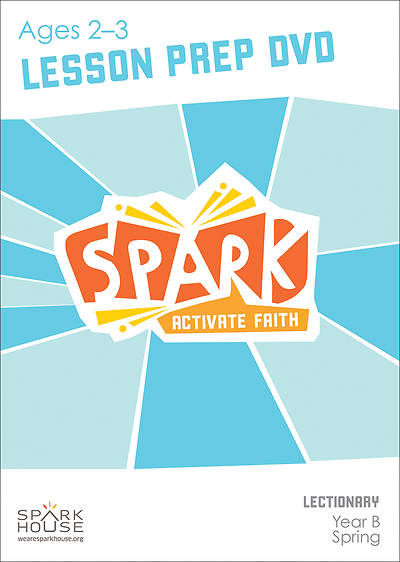 Spark Lectionary Ages 2-3 Preparation DVD Spring Year B