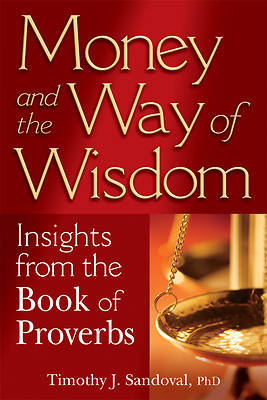 Money and the Way of Wisdom