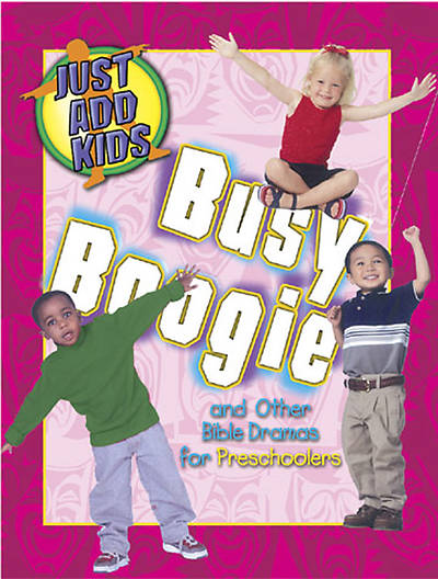 Just Add Kids: Busy Boogie