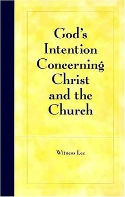 Gods Intention Concerning Christ and the Church