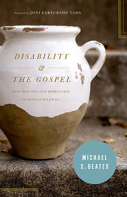 Disability and the Gospel