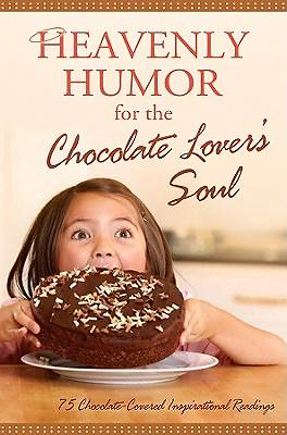 Heavenly Humor for the Chocolate Lovers Soul [ePub Ebook]