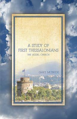 A Study of First Thessalonians