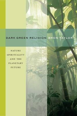 Dark Green Religion [Adobe Ebook]