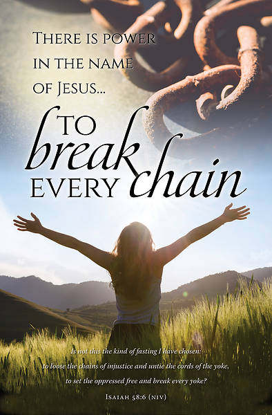 Break Every Chain General Bulletin Reg Pkg of 100