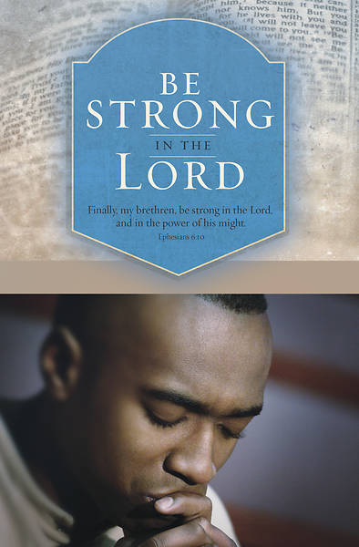 Be Strong In The Lord Mens Day Bulletin Pkg of 100