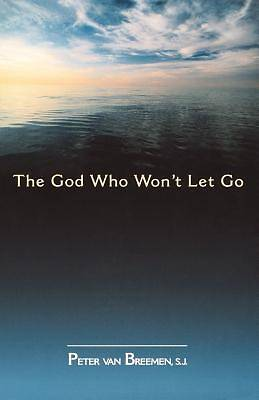 The God Who Wont Let Go
