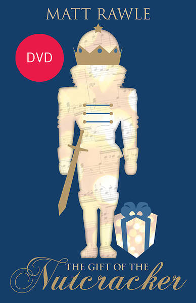 The Gift of the Nutcracker DVD