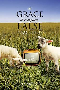 The Grace to Recognize False Teaching