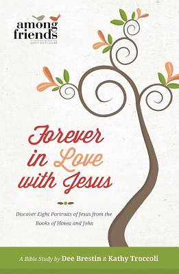 Forever in Love with Jesus
