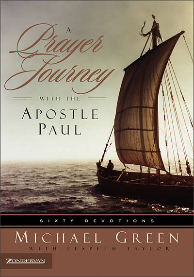 A Prayer Journey with the Apostle Paul