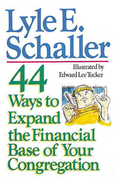 44 Ways to Expand the Financial Base of Your Church [Adobe Ebook]