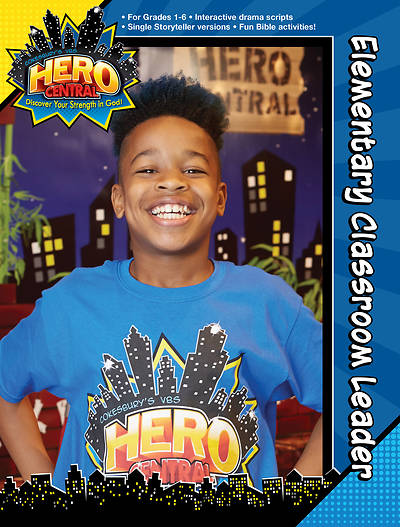 Vacation Bible School VBS Hero Central Elementary Classroom Leader