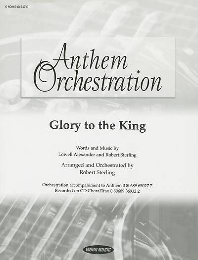 Glory to the King; Anthem Orchestration