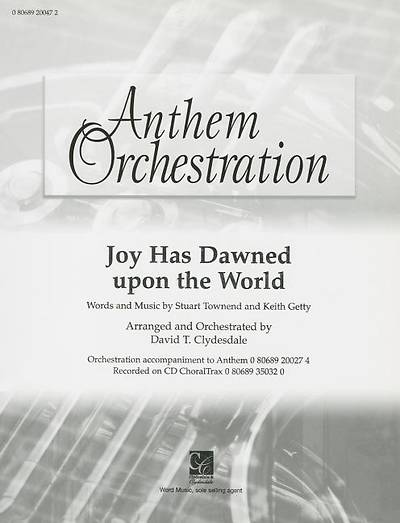Joy Has Dawned Upon the World; Anthem Orchestration