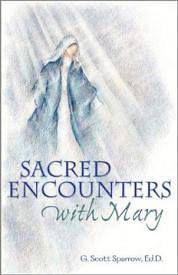 Sacred Encounters with Mary