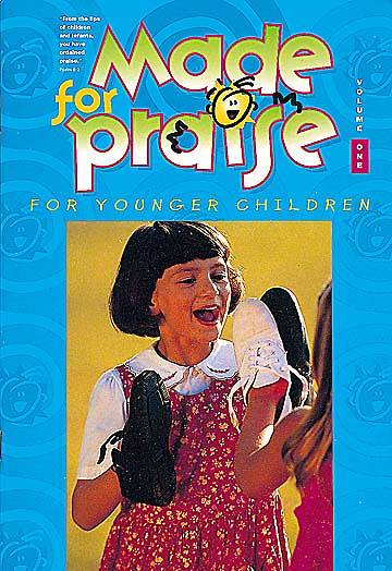 Made For Praise Younger Children Vol 1 Choir Book
