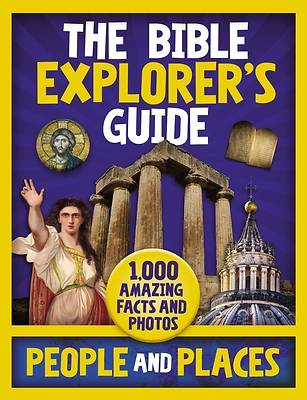 The Bible Explorers Guide People and Places