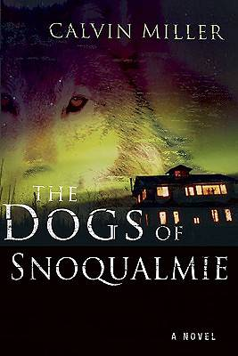The Dogs of Snoqualmie