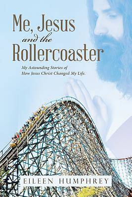 Me, Jesus and the Rollercoaster