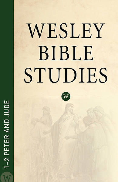 1-2 Peter & Jude - Wesley Bible Studies