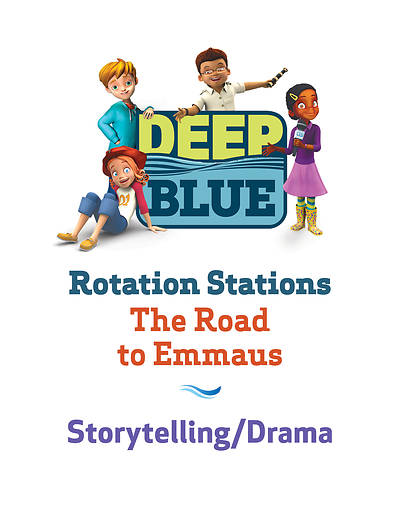 Deep Blue Rotation Station: The Road to Emmaus - Storytelling/Drama Station Download