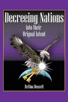 Decreeing Nations Into Their Original Intent