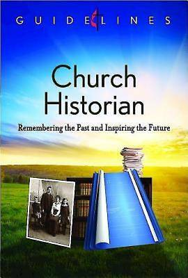 Guidelines for Leading Your Congregation 2013-2016 - Church Historian - eBook [ePub]