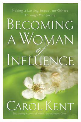 Becoming a Woman of Influence [ePub Ebook]