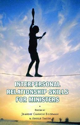 Interpersonal Relationship Skills for Ministers