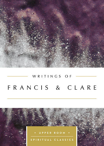Writings of Francis & Clare