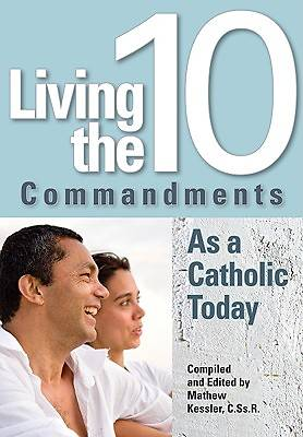 Living the Ten Commandments as a Catholic Today [ePub Ebook]