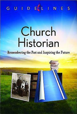 Guidelines for Leading Your Congregation 2013-2016 - Church Historian - Downloadable PDF Edition