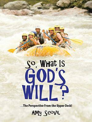 So, What Is Gods Will?