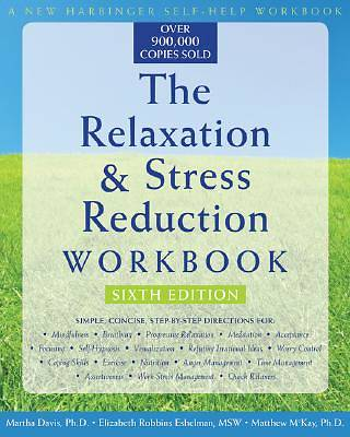 The Relaxation and Stress Reduction Workbook [Adobe Ebook]