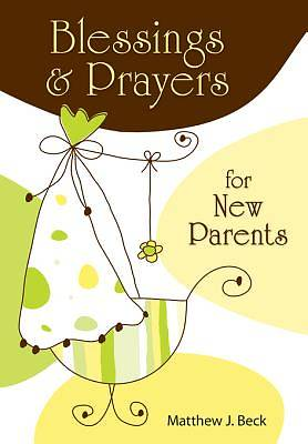 Blessings and Prayers for New Parents [ePub Ebook]