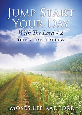 Jump Start Your Day with the Lord # 2