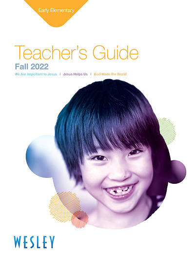 Wesley Early Elementary Teachers Guide Fall 2014