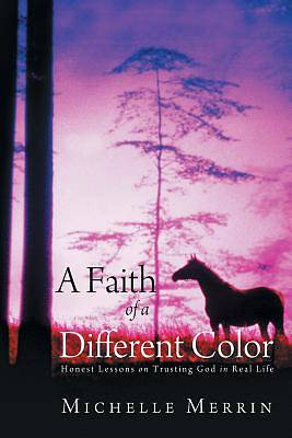 A Faith of a Different Color