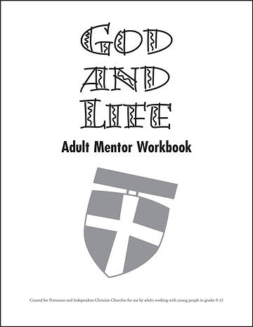 God and Life Adult Mentor Workbook