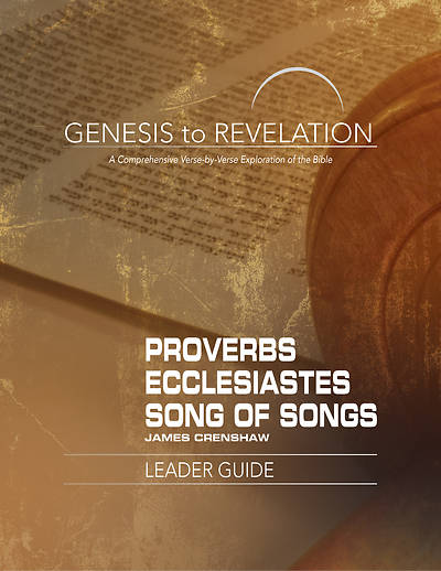 Genesis to Revelation: Proverbs, Ecclesiastes, Song of Songs Leader Guide - eBook [ePub]