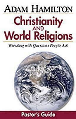 Christianity and World Religions - Pastors Guide