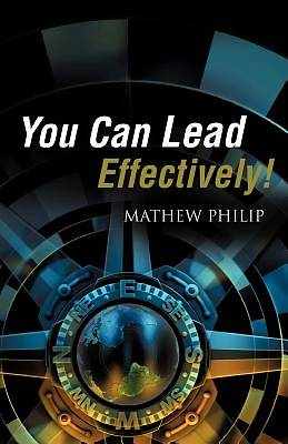 You Can Lead Effectively!