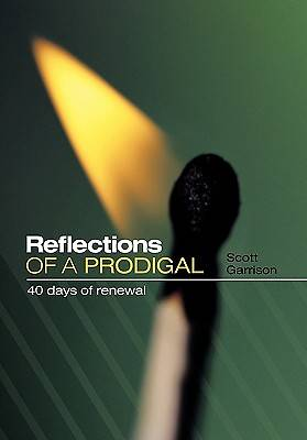 Reflections of a Prodigal