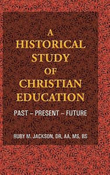 A Historical Study of Christian Education